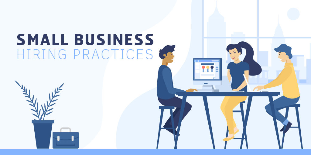 Small Business Hiring Practices infographic