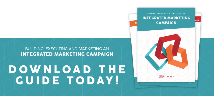 "Call to action image ""Building and Measuring an Integrated Marketing Campaign: Download the Guide Today!"""